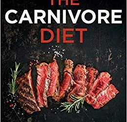 Review: The Carnivore Diet